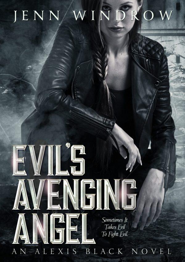 Evil's Avenging Angel
